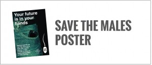 Men's Reproductive Health - Save the Males Poster