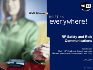 Cell Phones and Wireless - RF Safety and Risk Communications