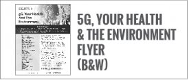 5G, Your Health & the Environment Flyer (B&W)