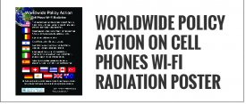 Worldwide Policy Action Cell Phone Wi-Fi Radiation Poster