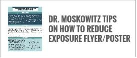 Dr. Moskowitz Tips on How to Reduce Exposure Flyer/Poster