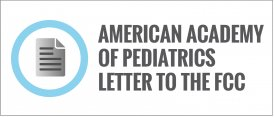 American Academy of Pediatrics Letter to the FCC