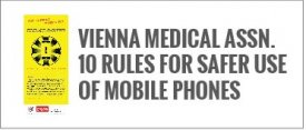 Vienna Medical Association 10 Rules for Safer Use of Mobile Phones