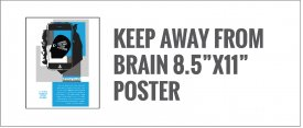 Cell Phone Safety Poster: Use your Brain and Keep your phone away