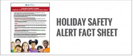 Holiday Safety Alert Fact Sheet
