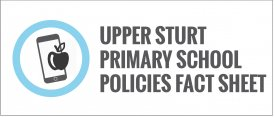 Upper Sturt Primary School Policies Fact Sheet