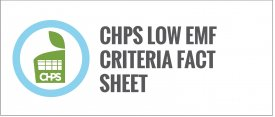 CHPS Low EMF Criteria Fact Sheet