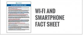 Wi-Fi and Smartphone Fact Sheet