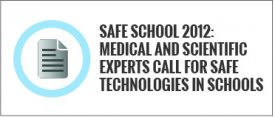 Safe School 2012: Medical and Scientific Experts Call for Safe Technologies in Schools