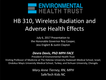 "Dr. Davis Presentation to North Carolina Governor Roy Cooper – ""HB 310, Wireless Radiation and Adverse Health Effects"" July 6, 2017"